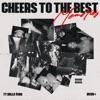 Cheers to the Best Memories album reviews