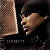 Confessions (Expanded Edition) by Usher album lyrics