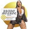 PRADO MONROE - EP by Prado album lyrics