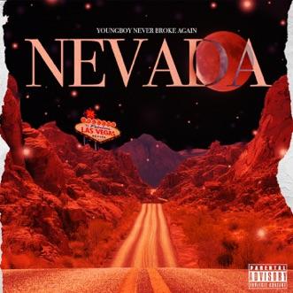 Nevada by YoungBoy Never Broke Again song lyrics, reviews, ratings, credits