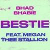 Bestie (feat. Megan Thee Stallion) - Single album lyrics, reviews, download