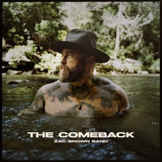 The Comeback by Zac Brown Band album reviews, ratings, credits