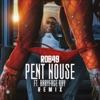 Pent House (Remix) [feat. Babyface Ray] - Single album lyrics, reviews, download