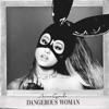 Dangerous Woman album lyrics, reviews, download