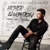 Higher Education by Michael Ray album lyrics
