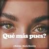 Qué Más Pues? - Single album lyrics, reviews, download