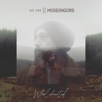 Wholehearted by We Are Messengers album reviews, ratings, credits
