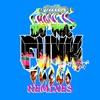 We the Funk (feat. Fuego) [Remixes] album lyrics, reviews, download