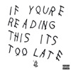 If You're Reading This It's Too Late album reviews