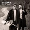 Dedicated by 2CELLOS album lyrics