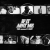 If It Ain't Me (feat. G-Eazy) - Single album lyrics, reviews, download