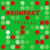 Kompakt: Total 21 by Various Artists album lyrics