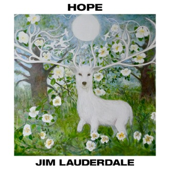 Hope by Jim Lauderdale album reviews, ratings, credits