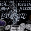 Bussin' - Single album lyrics, reviews, download