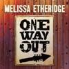 One Way Out by Melissa Etheridge album lyrics