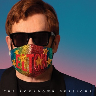 The Lockdown Sessions by Elton John album reviews, ratings, credits