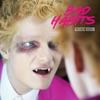 Bad Habits (Acoustic Version) - Single album lyrics, reviews, download