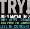 TRY! - Live in Concert album lyrics, reviews, download