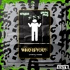 Who Is You (feat. Young Thug) - Single album lyrics, reviews, download