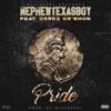Pride (feat. Nephew Texasboy & Derez De'Shon) - Single album lyrics, reviews, download