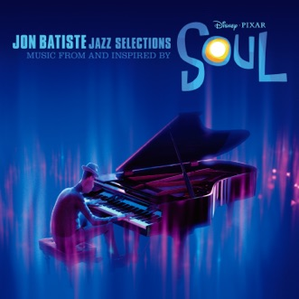Jazz Selections: Music From and Inspired by Soul by Jon Batiste album reviews, ratings, credits