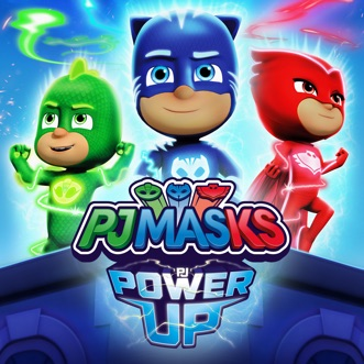 PJ Power Up (Video Deluxe) by PJ Masks album reviews, ratings, credits