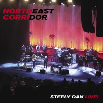 Northeast Corridor: Steely Dan Live! by Steely Dan album reviews, ratings, credits