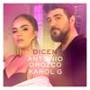 Dicen - Single album lyrics, reviews, download