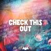 Check This Out - Single album lyrics, reviews, download