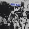 Game Over (feat. UnoTheActivist & Thouxanbanfauni) - Single album lyrics, reviews, download