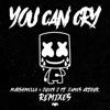You Can Cry (Remixes) - Single album lyrics, reviews, download