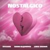 Nostálgico by Rvssian, Rauw Alejandro & Chris Brown song lyrics, listen, download