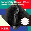 Inner City Blues (Make Me Wanna Holler) - Single album lyrics, reviews, download
