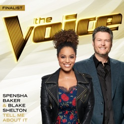 Tell Me About It (The Voice Performance) - Single album reviews, download