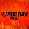 Flamerz Flow - Single album lyrics, reviews, download