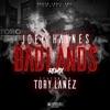 Badlands (Remix) [feat. Tory Lanez] - Single album lyrics, reviews, download