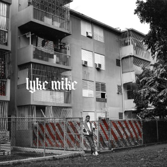LYKE MIKE by Myke Towers album reviews, ratings, credits
