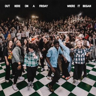 Out Here On A Friday Where It Began (Live) by Hillsong Young & Free album reviews, ratings, credits