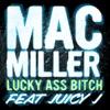 Lucky Ass Bitch song lyrics