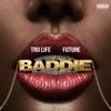 Baddie - Single album lyrics, reviews, download