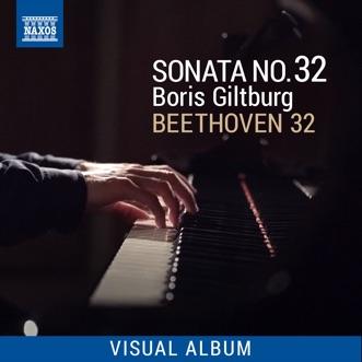 Beethoven 32: Sonata 32 (Visual Album) by Boris Giltburg album reviews, ratings, credits