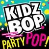 Kidz Bop Party Pop album lyrics, reviews, download