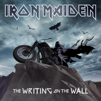 The Writing On the Wall - Single by Iron Maiden album reviews, ratings, credits