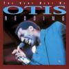 The Very Best of Otis Redding by Otis Redding album lyrics