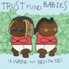 Trust Fund Babies album reviews