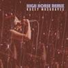 High Horse Remix - Single album lyrics, reviews, download