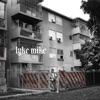 LYKE MIKE album reviews