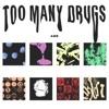 Too Many Drugs (feat. AMBslim & YEAT) - Single album lyrics, reviews, download