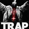 Trap (feat. Lil Baby) - Single album lyrics, reviews, download