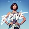 Brave (feat. Andy Mineo) song lyrics